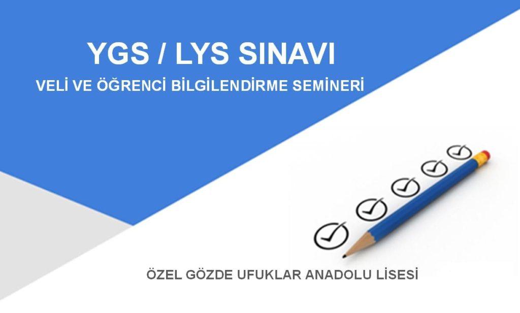 Ygs/Lys Sınavı Veli Bilgilendirme Sınavı